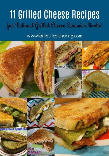 11 Grilled Cheese Recipes for National Grilled Cheese Sandwich Month #recipe #grilledcheese #sandwich