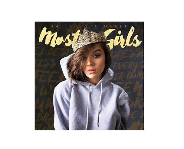 "Hailee Steinfeld anunció su nuevo single ""Most Girls"""