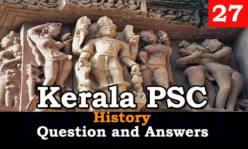Kerala PSC History Question and Answers - 27