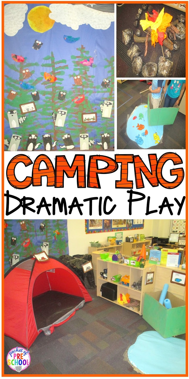Classroom Design Activities ~ Camping dramatic play pocket of preschool
