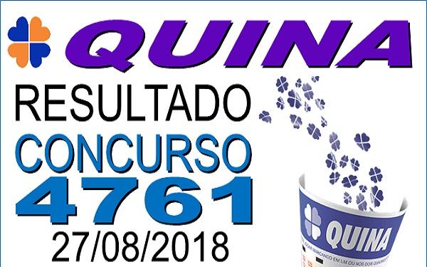 Resultado da Quina concurso 4761 de 27/08/2018 (Imagem: Informe Notícias)