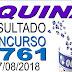 Resultado da Quina concurso 4761 (27/08/2018) ACUMULOU!!!