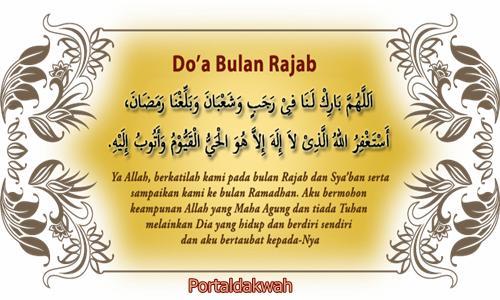Dalil Hukum Keutamaan Amalan Doa Bulan Rajab Dan Syaban Lengkap