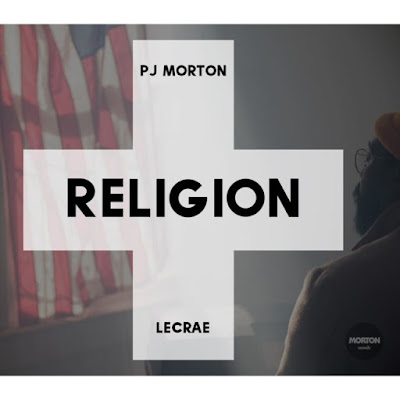 PJ Morton Ft Lecrae on Religion Remix