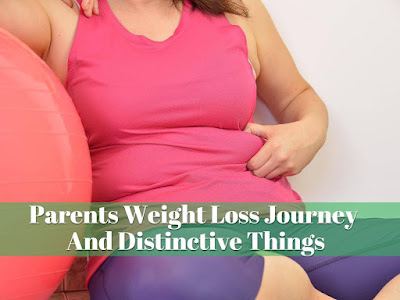 Parents Weight Loss Journey And Unusual Things, govtproinfo