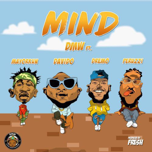 VIDEO: DMW – Mind ft. Davido, Peruzzi, Dremo & Mayorkun