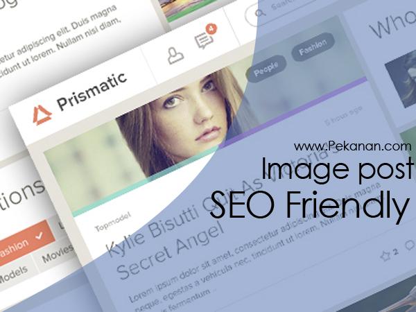 Cara Membuat Gambar Postingan Blog keren SEO Friendly