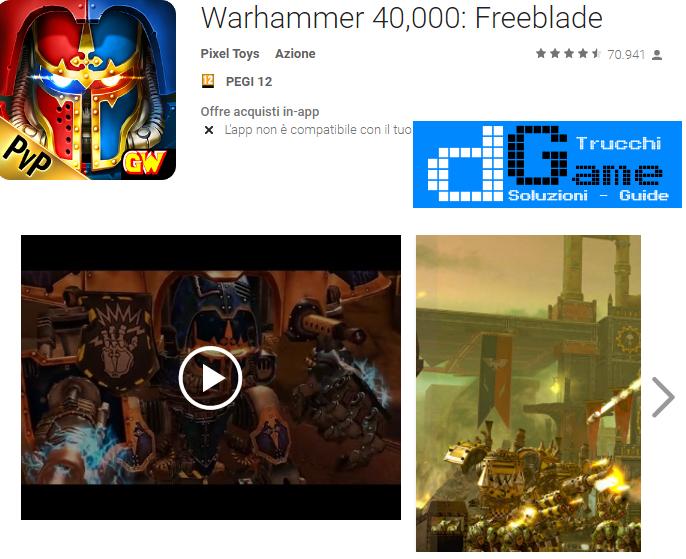 Trucchi Warhammer 40,000: Freeblade Mod Apk Android v2.3.0