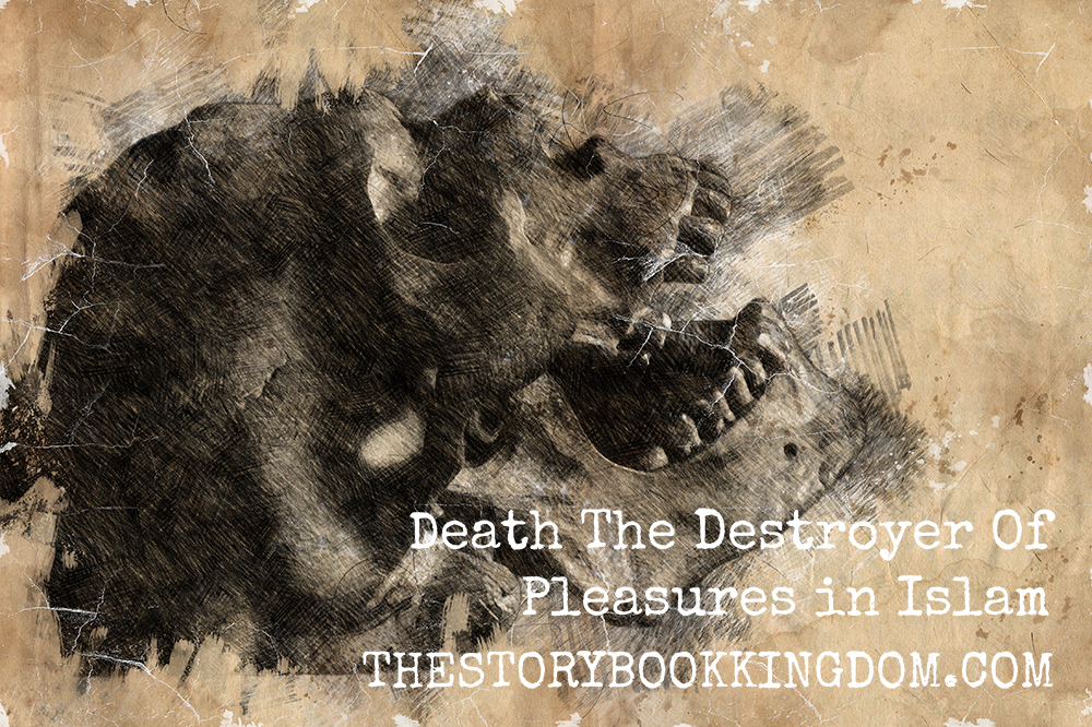 Death The Destroyer Of Pleasures in Islam