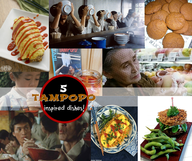 5 Tampopo-inspired Dishes - a #FoodnFlix Roundup