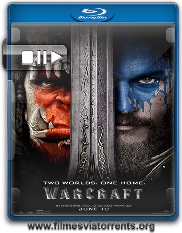 Warcraft: O Primeiro Encontro de Dois Mundos Torrent - BluRay Rip 720p e 1080p Legendado (2016)