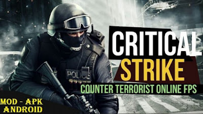 Critical Strike CS: Counter Terrorist Apk for Android (Mod Money) Offline | Online