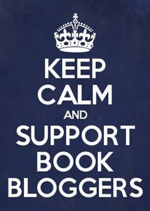 Keep Calm.. Support Book Bloggers!