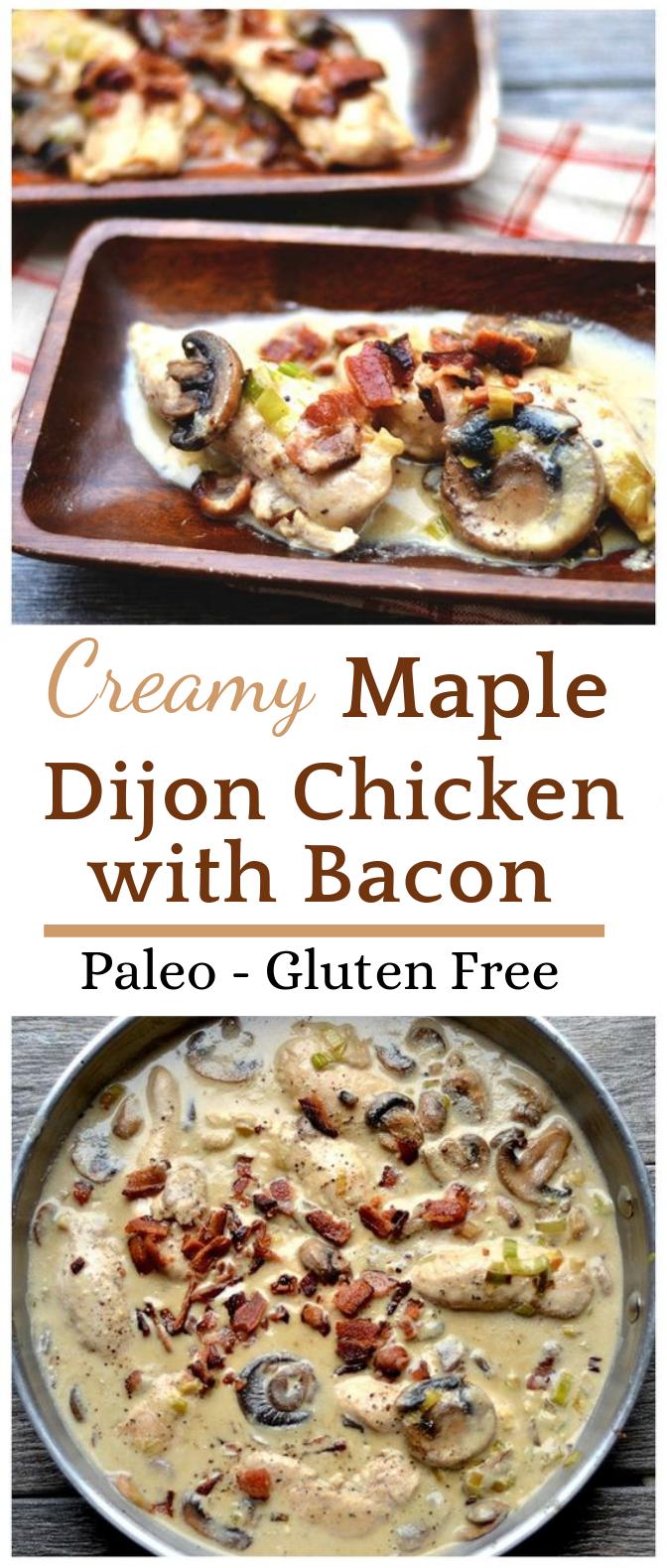 CREAMY MAPLE DIJON CHICKEN WITH BACON (PALEO) #Paleo #Chicken