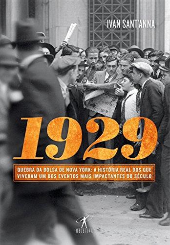 1929 Quebra da bolsa de Nova York Ivan Sant'Anna