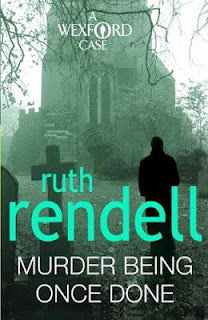 Murder Being Once Done PDF (Inspector Wexford #7)