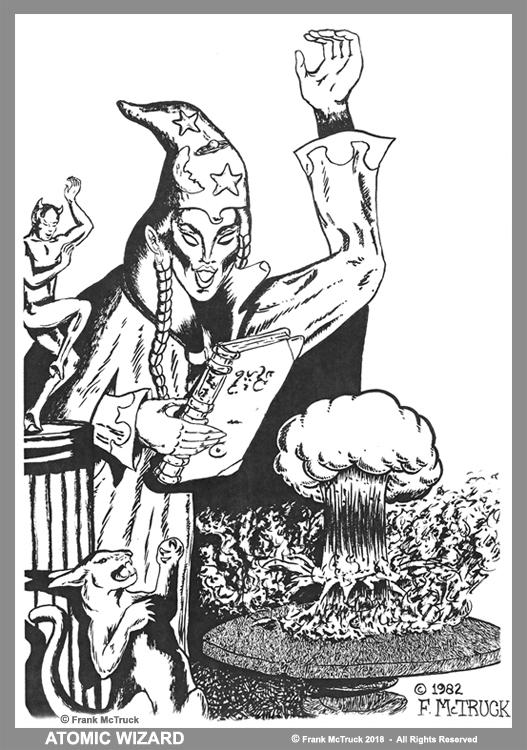 Frank McTruck 1982 cartoon art ''Atomic Wizard'