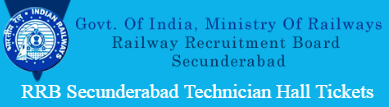 RRB Secunderabad Technician Hall Tickets 2016-2017