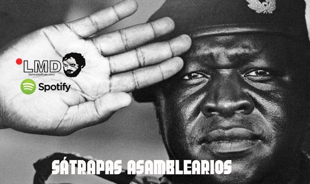 SÁTRAPAS ASAMBLEARIOS (La lista Spotify de Junio)