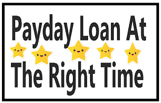 Payday Loan At The Right Time
