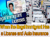 When the Illegal Immigrant Has a License and Auto Insurance