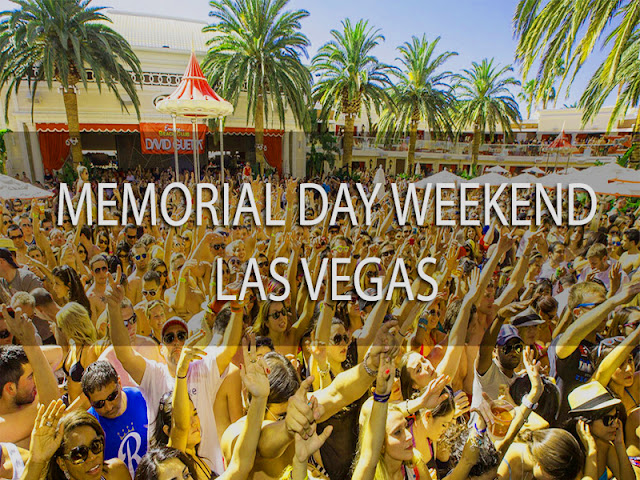 Memorial Day weekend 2017 Las Vegas
