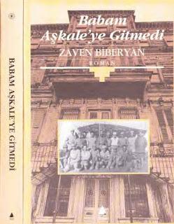 Zaven Biberyan - Babam Aşkale'ye Gitmedi