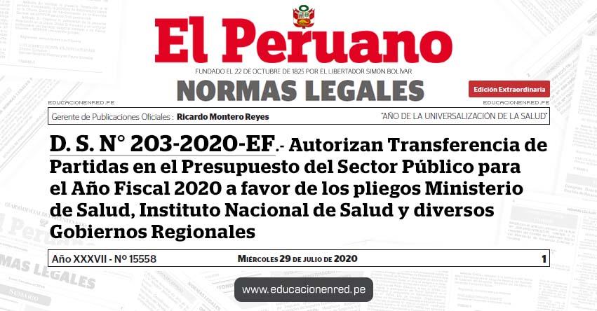 D. S. N° 203-2020-EF.- Autorizan Transferencia de Partidas en el Presupuesto del Sector Público para el Año Fiscal 2020 a favor de los pliegos Ministerio de Salud, Instituto Nacional de Salud y diversos Gobiernos Regionales