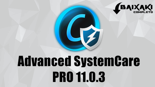 Advanced SystemCare PRO 11.0.3 + Serial