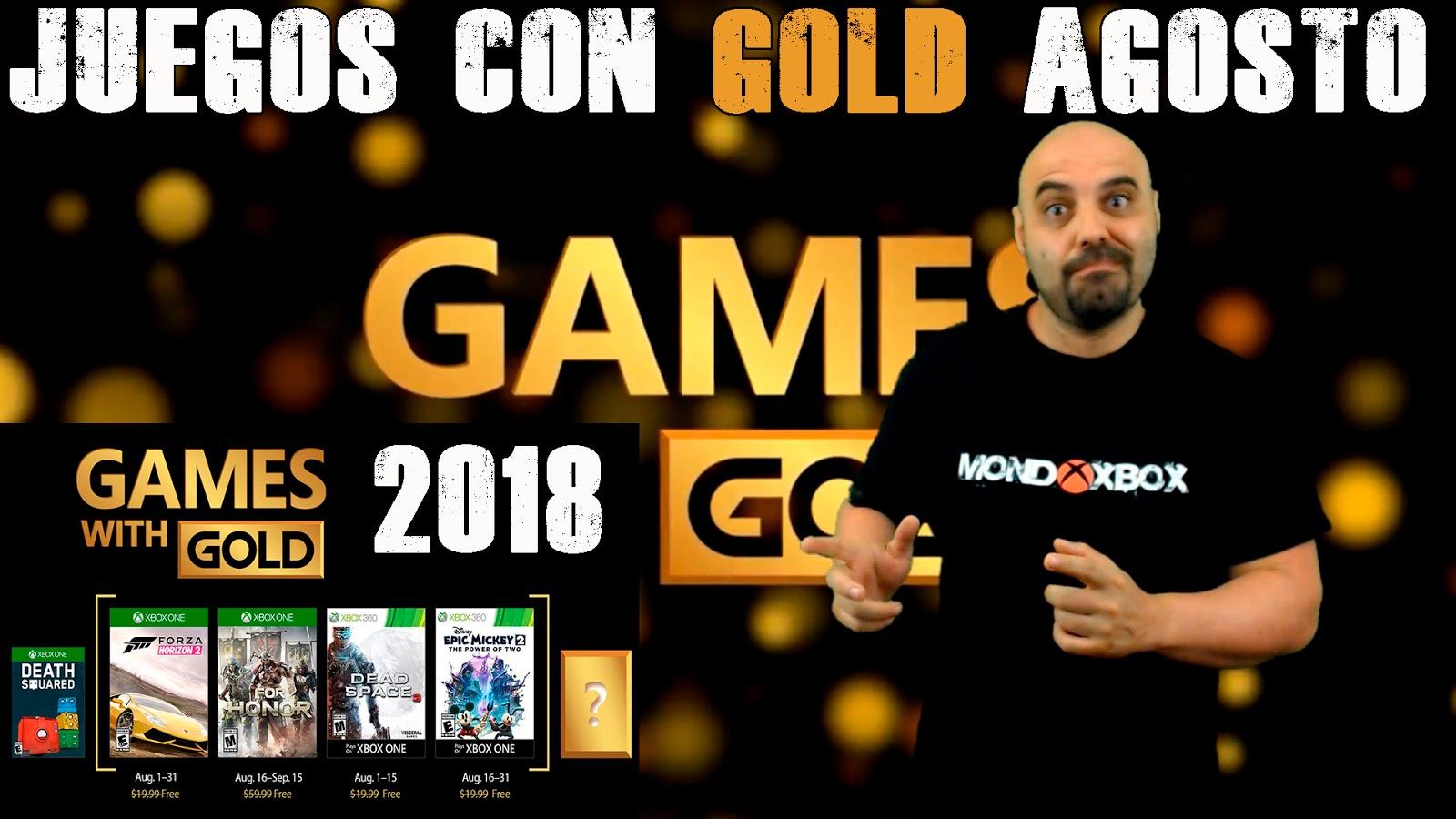 Mondoxbox Juegos Con Gold Agosto 2018 August S Games