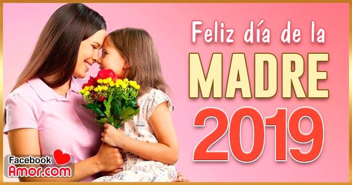 feliz día de la madre 2019