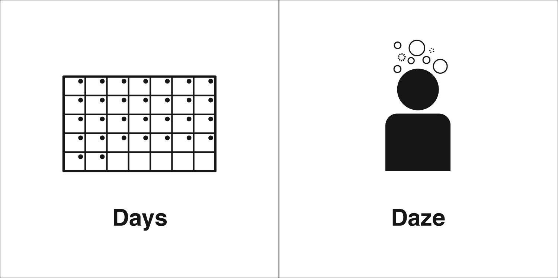 Homophones, Weakly: Days & Daze
