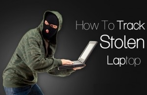 Guide On How To Track Stolen Or Lost Laptop -fervidtech