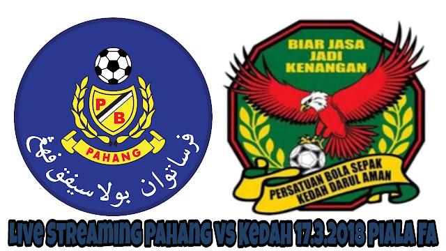 Live Streaming Pahang vs Kedah 17.3.2018 Piala FA