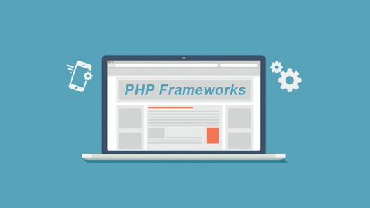 The best Php frameworks to use in 2018
