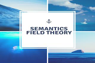 SEMANTICS FIELD THEORY