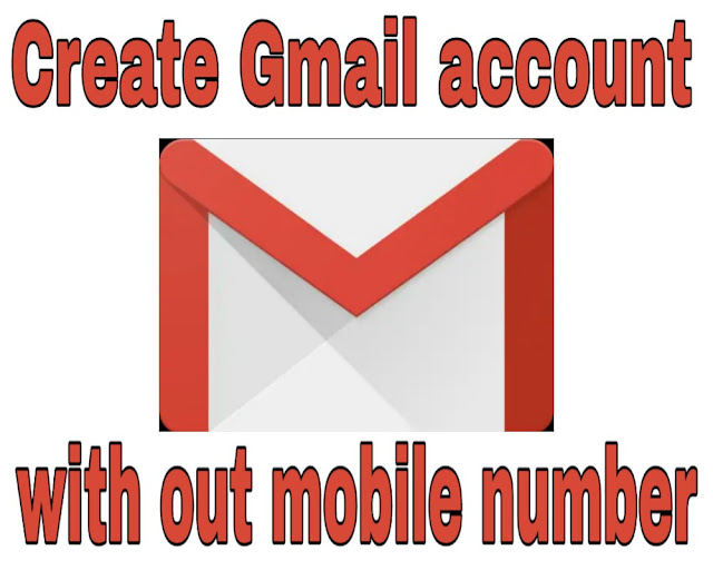 how to create gmail acc with out mobile number