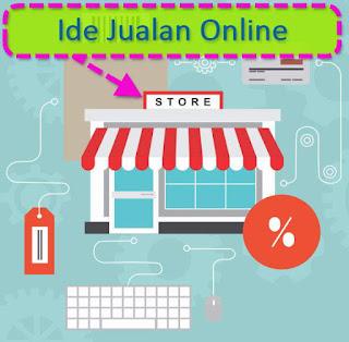 Mencari Ide Jualan Online