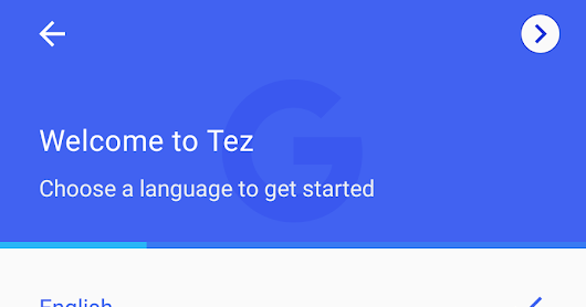 Tez - Google UPI based payment app for India