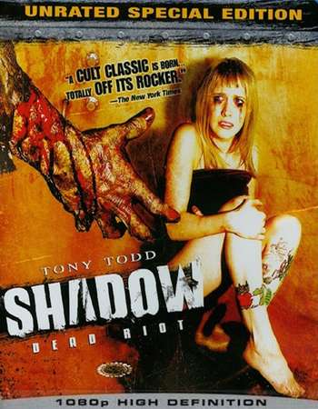 Poster Of Shadow: Dead Riot 2006 Dual Audio 720p UNRATED  [Hindi - English]  Free Download Watch Online world4ufree.org