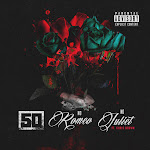 50 Cent - No Romeo No Juliet (feat. Chris Brown) - Single Cover