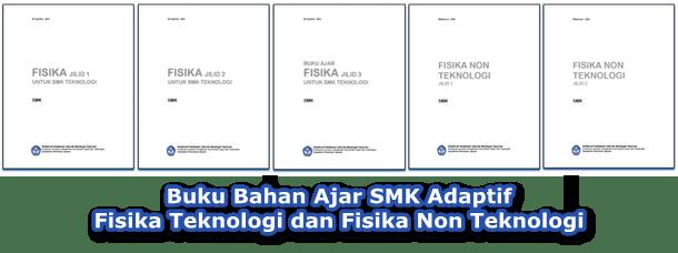 Buku Bahan Ajar SMK Adaptif Fisika Teknologi dan Fisika Non Teknologi
