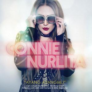 Connie Nurlita - Ayang Ayangmu