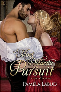 A Most Delicate Pursuit: A Hunt Club Novel by Pamela Labud