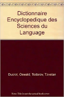 """Dictionnaire encyclopedique des sciences du language"" - T. Todorov"