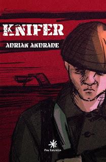 """Knifer"" de Adrián Andrade"