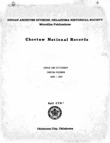 Choctaw Freedmen History & Legacy: Pre-Citizenship Records