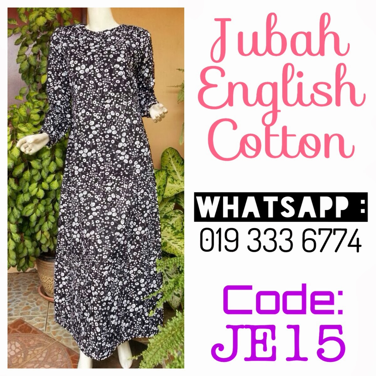 Kedai by nuarozie: JUBAH ENGLISH COTTON BATCH 2