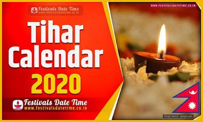 2020 Tihar Date Time in Nepal, 2020 Tihar Nepali Calendar