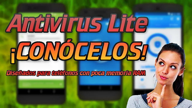 Los Antivirus gratuitos más ligeros para Android - CONÓCELOS